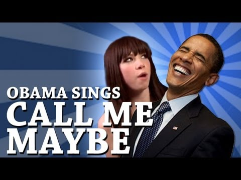 Barack Obama Singing Call Me Maybe by Carly Rae Jepsen
